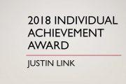 2018 Individual Achievement Award Winner – Justin Link