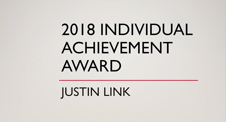 2018 Individual Achievement Award Winner – Justin Link